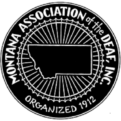 Seal for Montana Association of the Deaf, Inc.