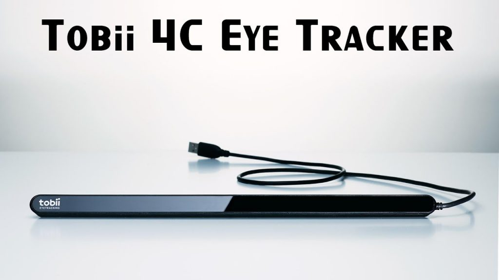 The Tobii 4C Eye Tracker