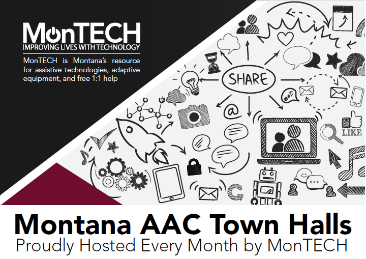 Clip art representing communication and brainstorming. Text: MT AAC Town Hall, proudly hosted every month by MonTECH